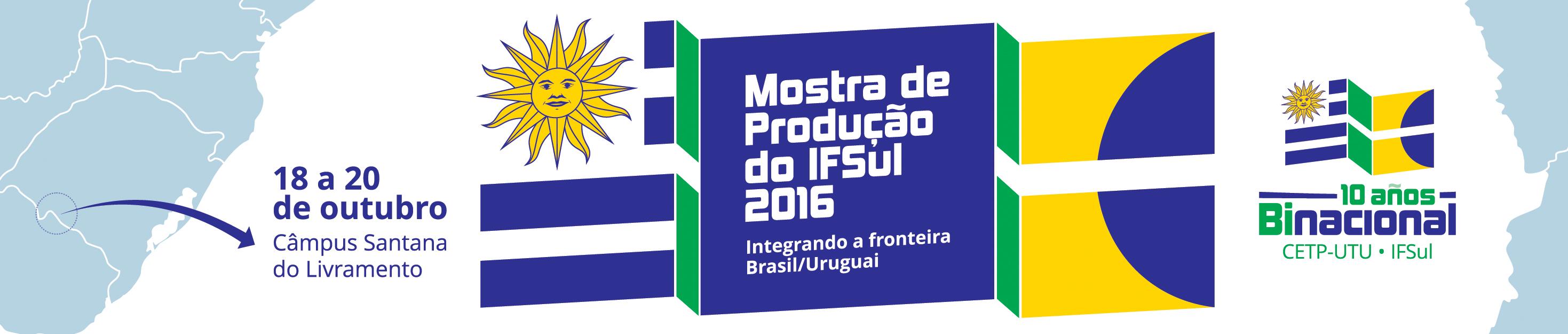 Mostra de Produção IFSul 2016
